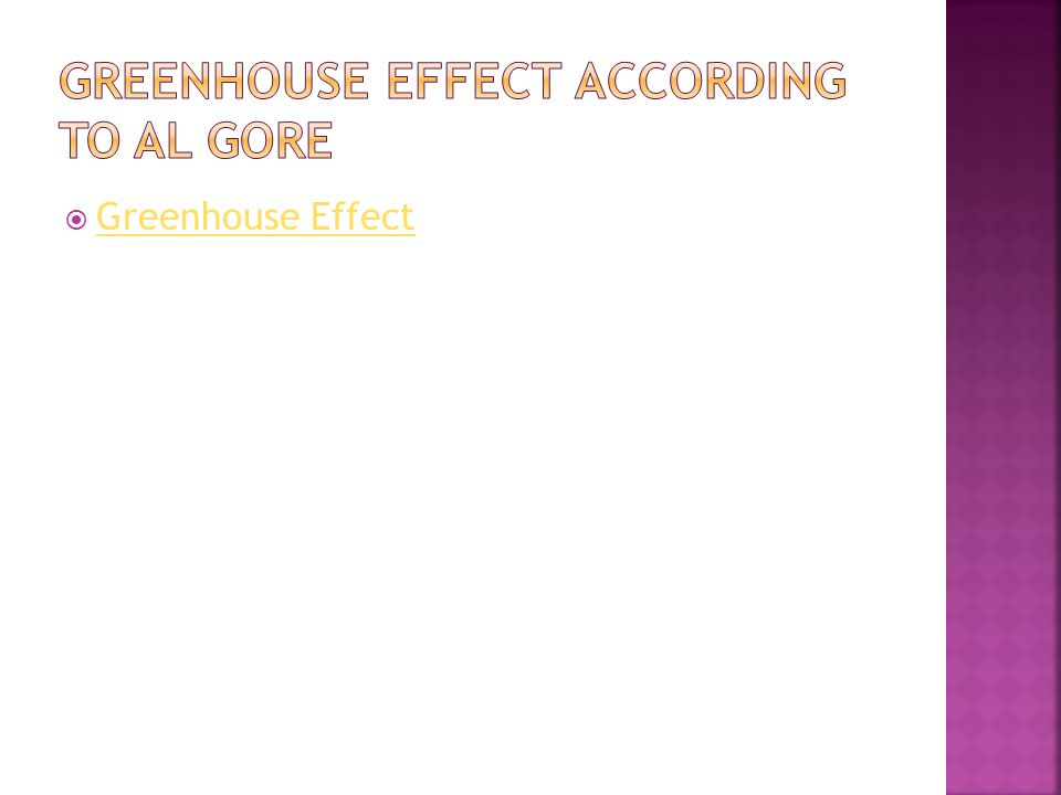 Greenhouse Effect According to al gore