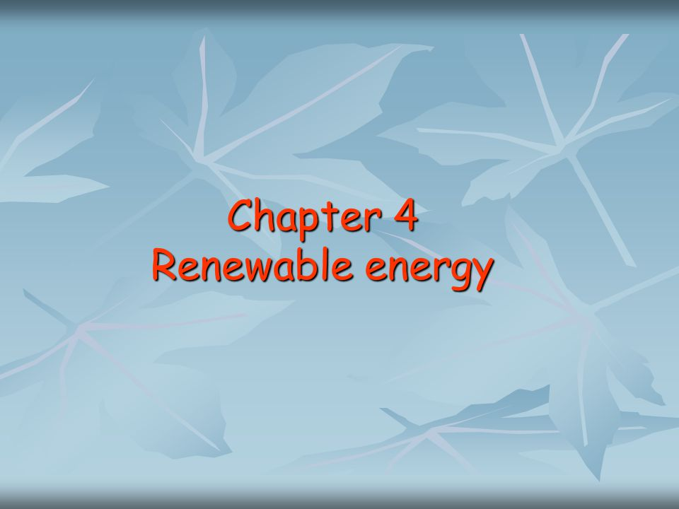 Chapter 4 Renewable energy