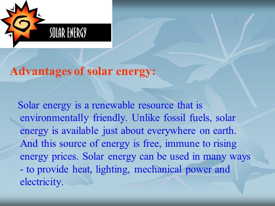 Advantages of solar energy: