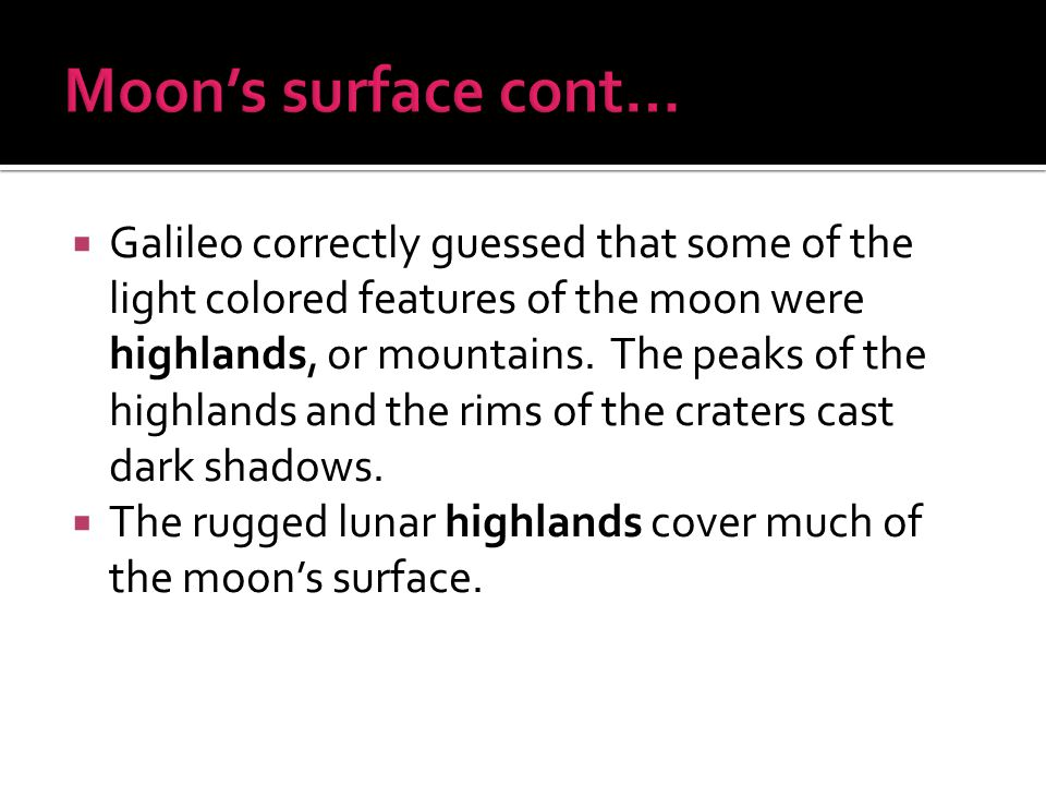 Moon's surface cont…