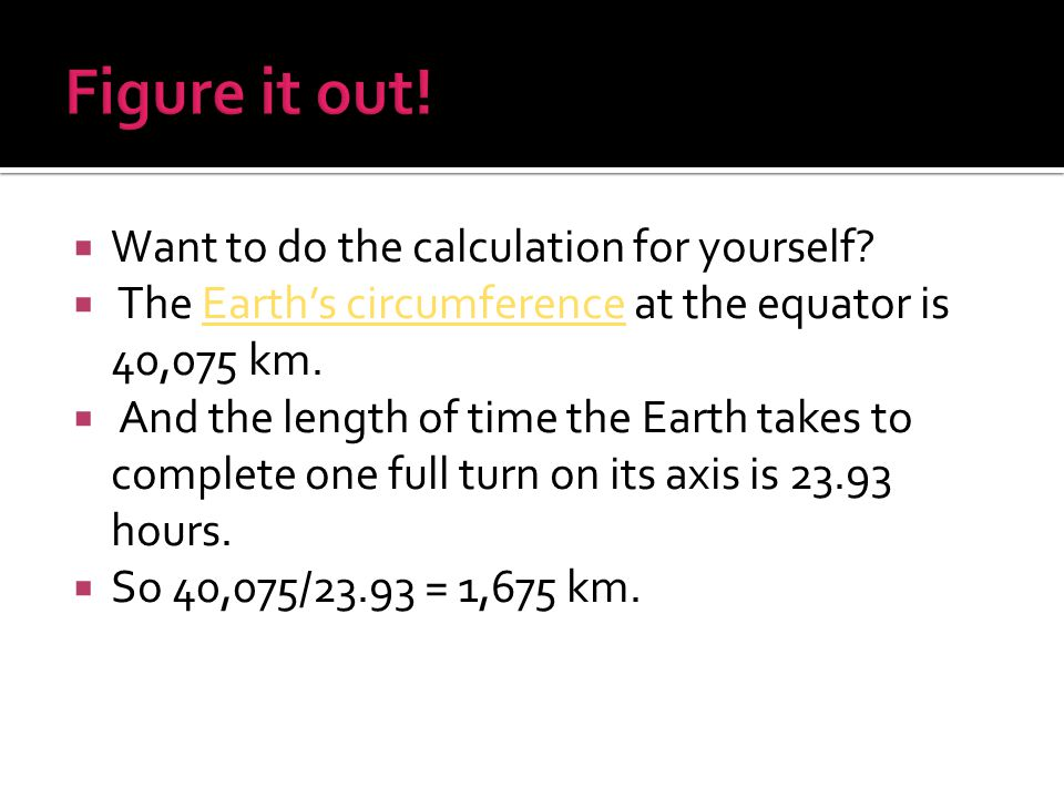 Figure it out! Want to do the calculation for yourself
