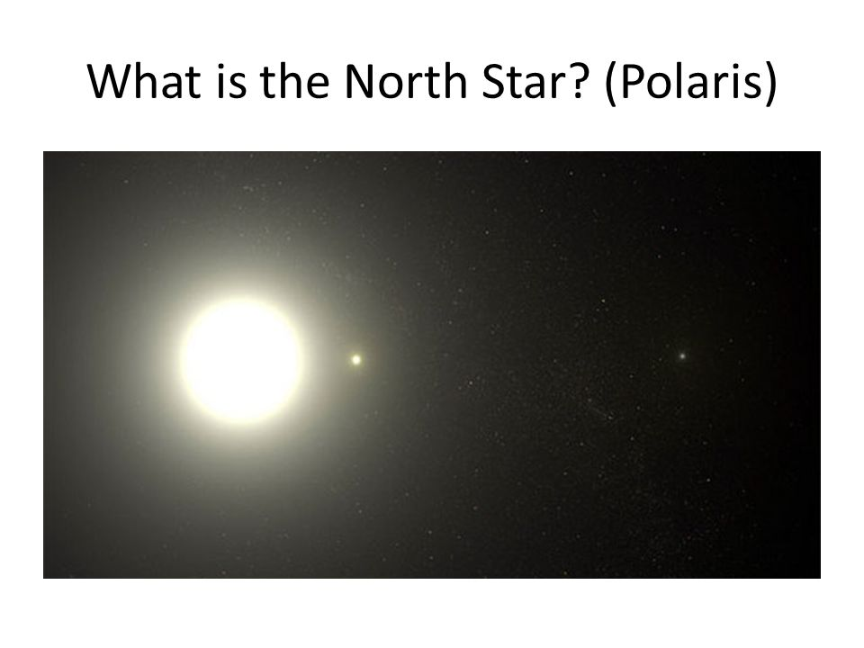 What is the North Star (Polaris)