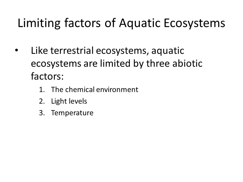 Limiting factors of Aquatic Ecosystems