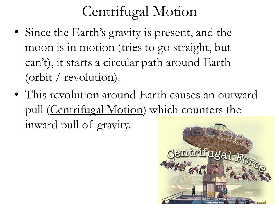 Centrifugal Motion