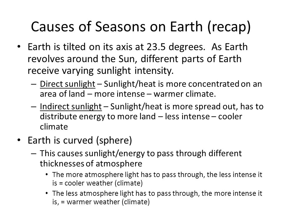 Causes of Seasons on Earth (recap)