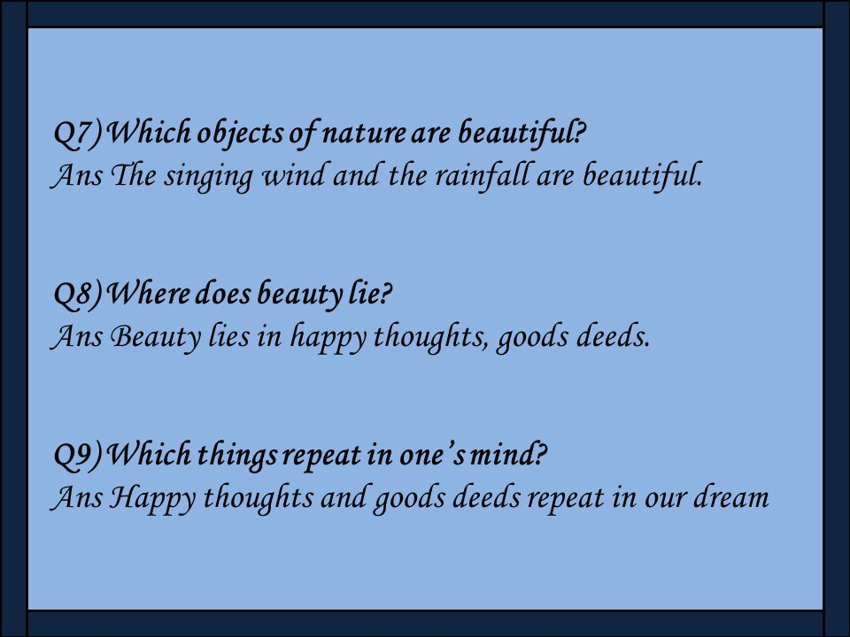 Q7) Which objects of nature are beautiful