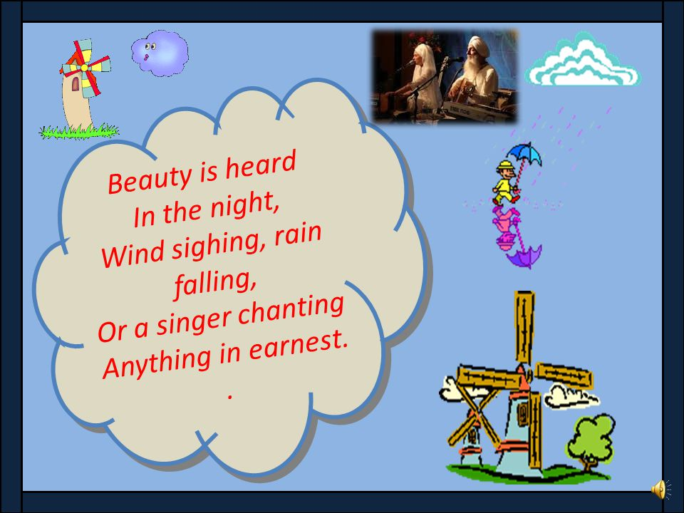 Wind sighing, rain falling,