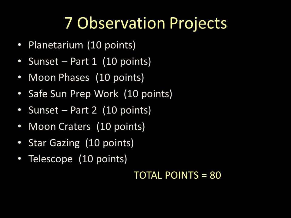 7 Observation Projects Planetarium (10 points)