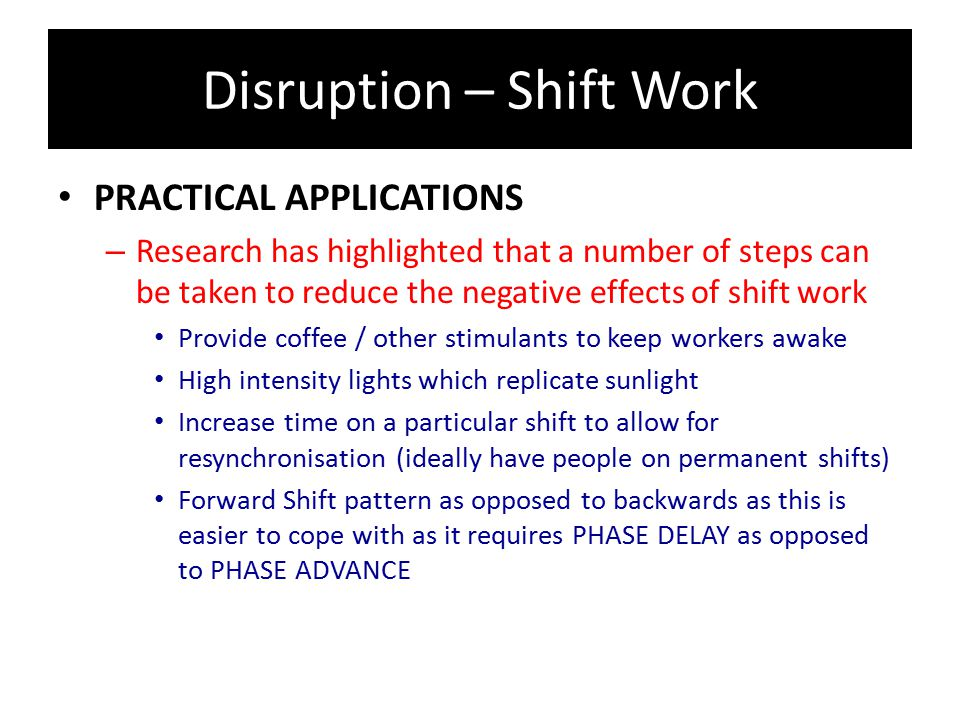 Disruption – Shift Work