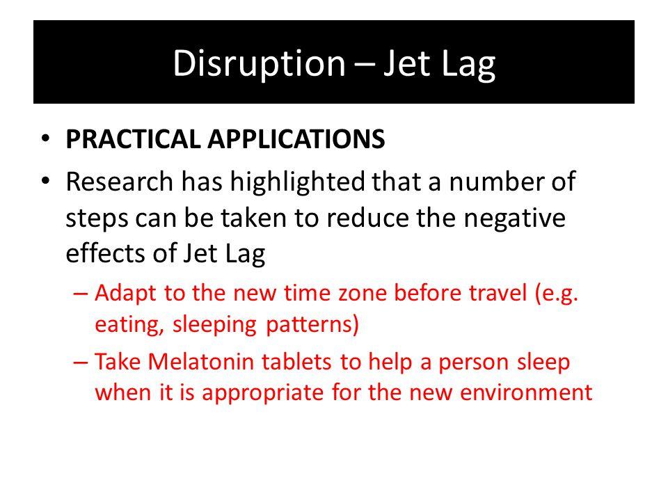 Disruption – Jet Lag PRACTICAL APPLICATIONS