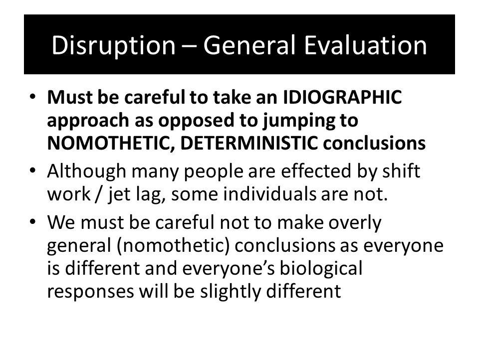 Disruption – General Evaluation