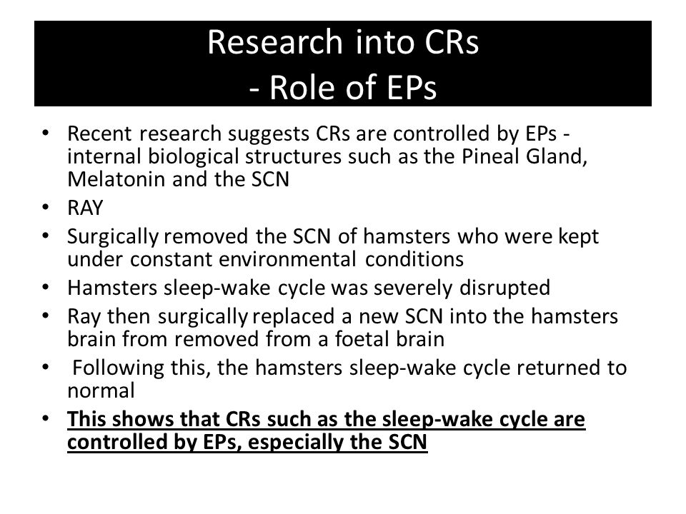 Research into CRs - Role of EPs