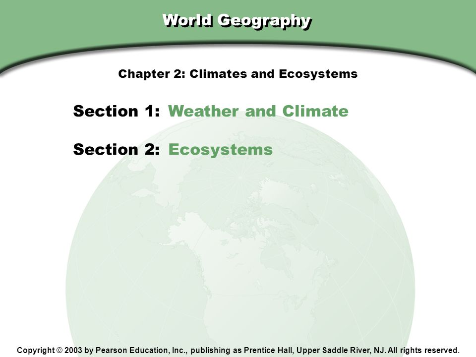 Chapter 2: Climates and Ecosystems