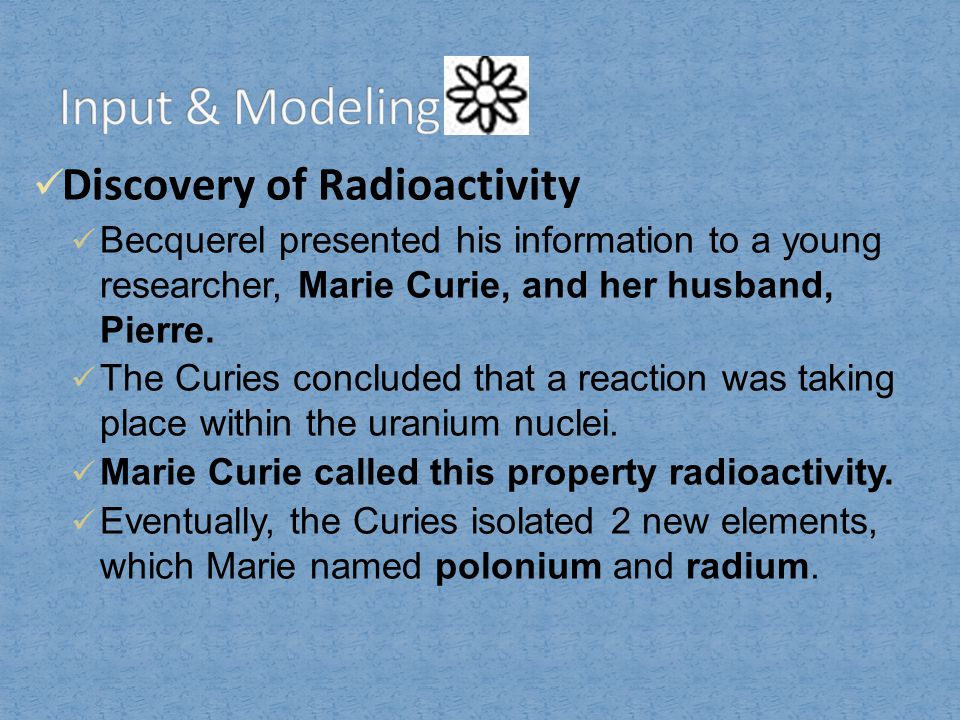 Input & Modeling Discovery of Radioactivity