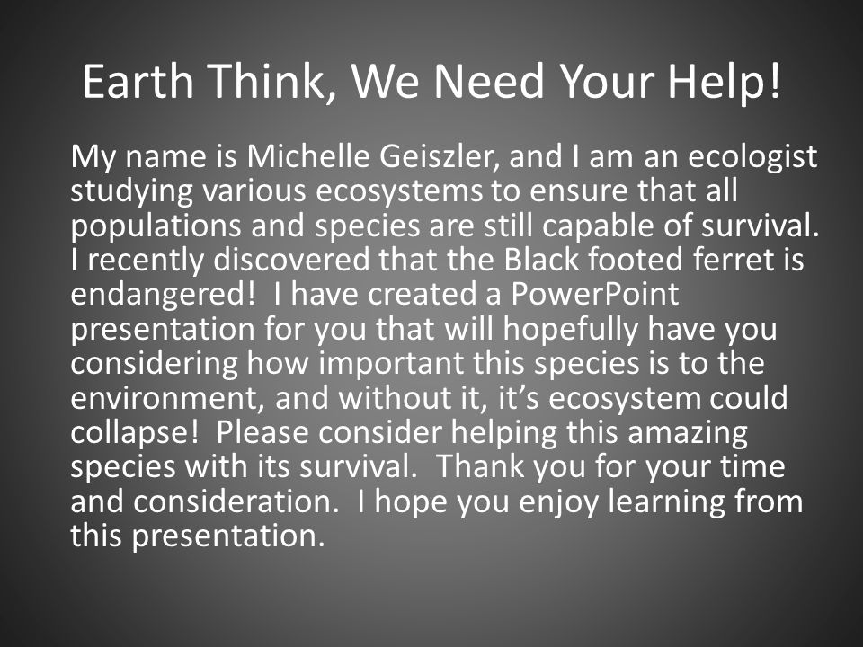 Earth Think, We Need Your Help!