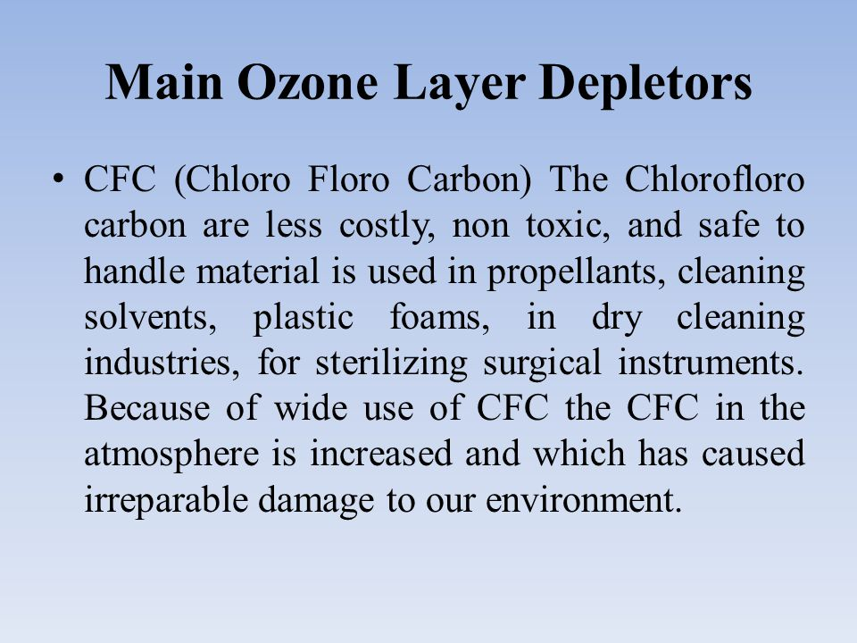 Main Ozone Layer Depletors