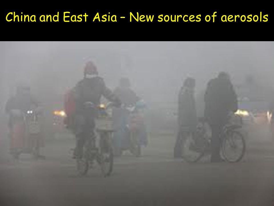 China and East Asia – New sources of aerosols