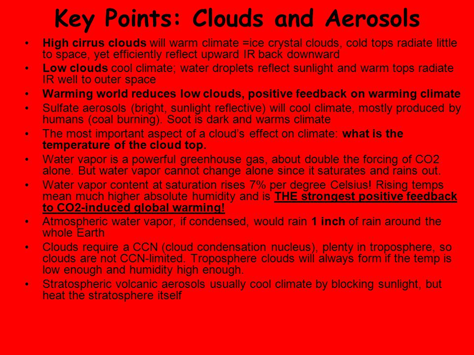 Key Points: Clouds and Aerosols
