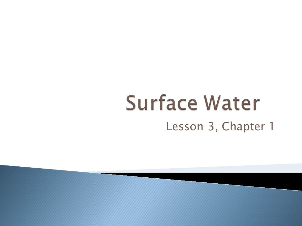 Surface Water Lesson 3, Chapter 1