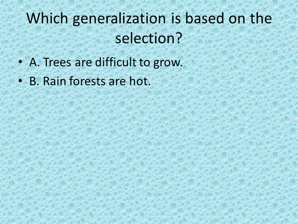 Which generalization is based on the selection