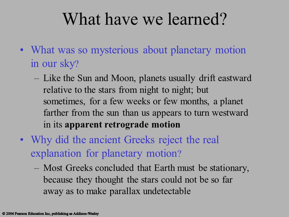 What have we learned What was so mysterious about planetary motion in our sky