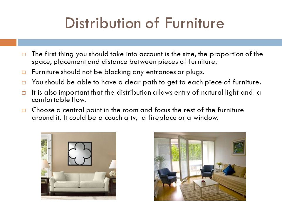 Distribution of Furniture