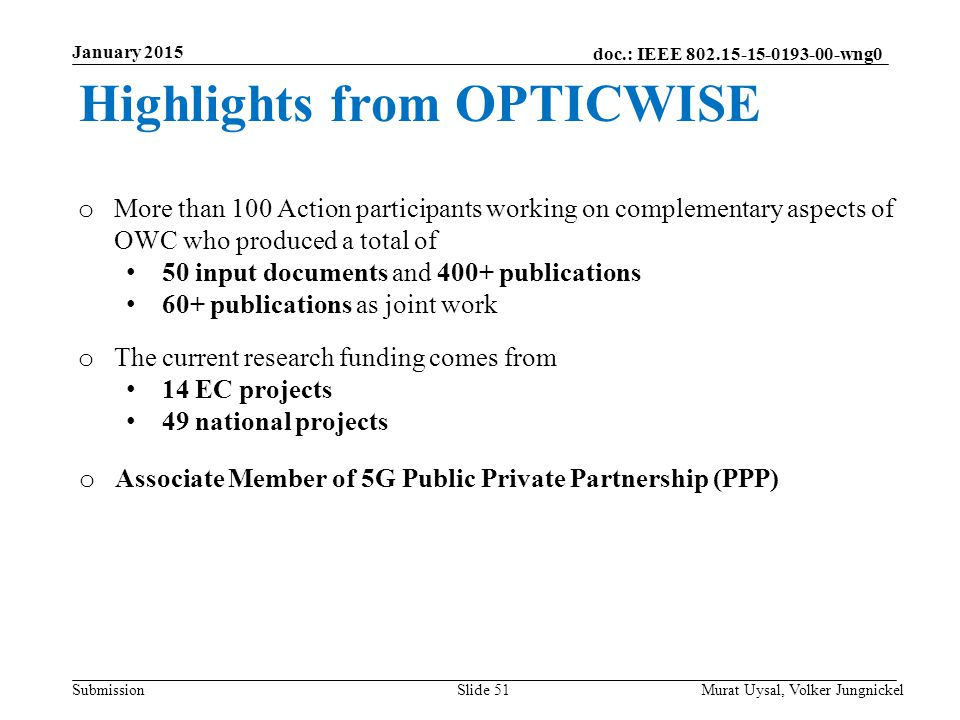 Highlights from OPTICWISE
