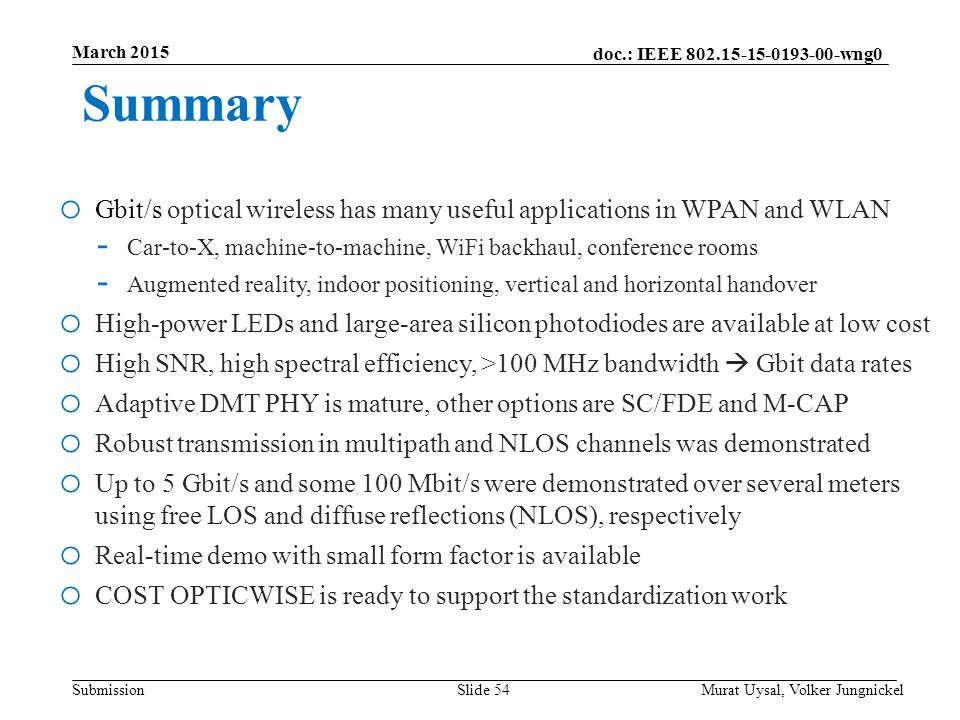 March 2015 Summary. Gbit/s optical wireless has many useful applications in WPAN and WLAN.