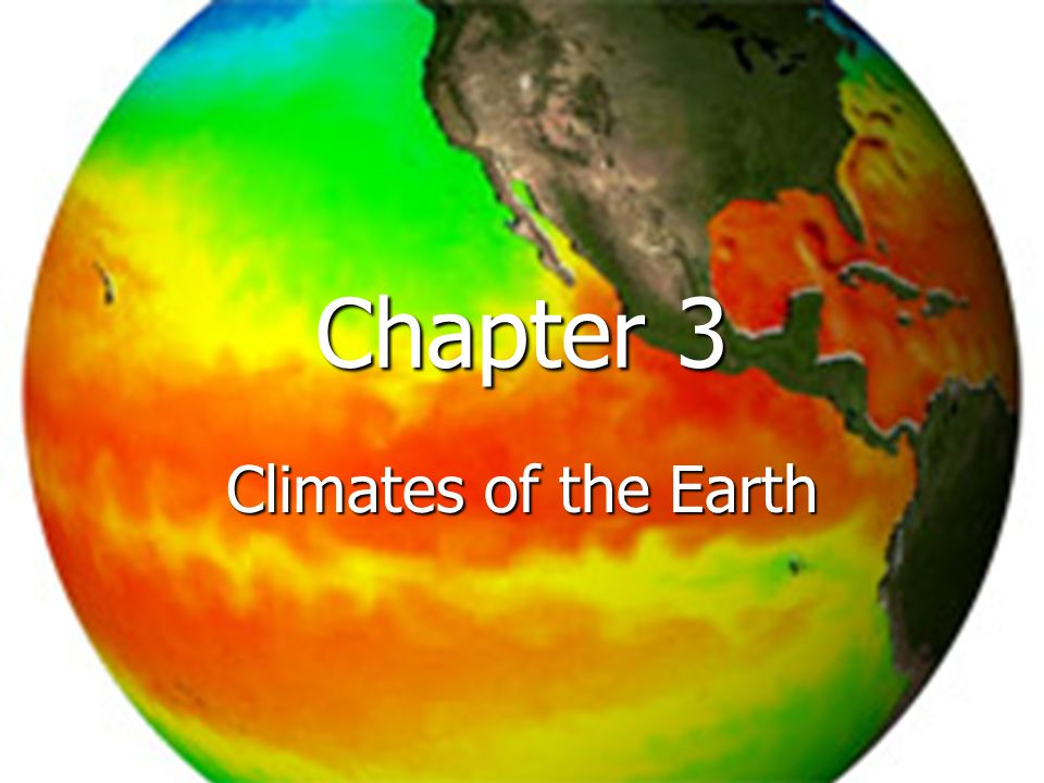 Chapter 3 Climates of the Earth