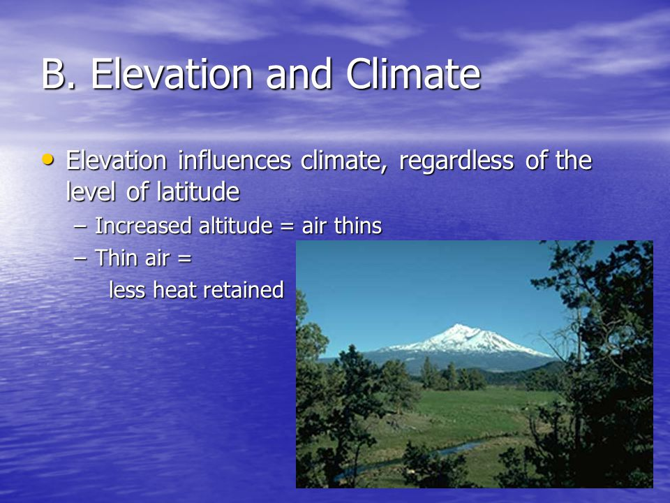 B. Elevation and Climate
