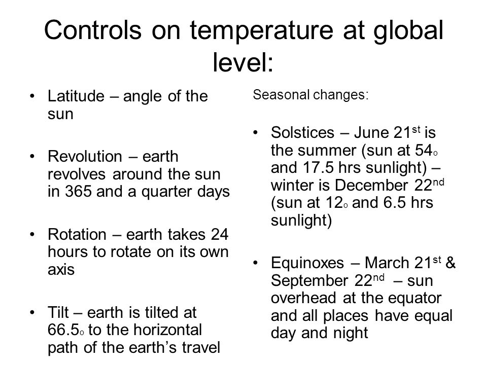 Controls on temperature at global level: