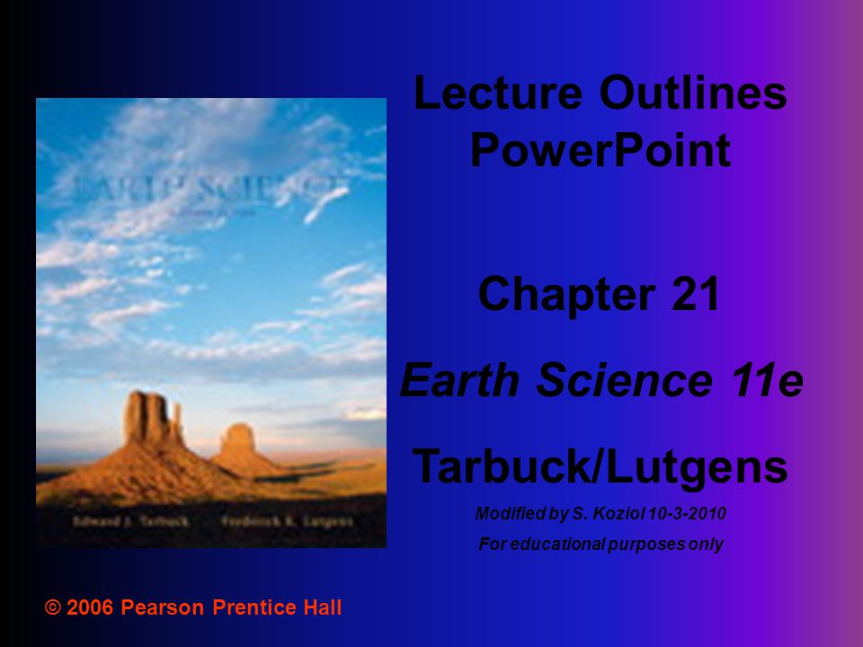 Lecture Outlines PowerPoint For educational purposes only