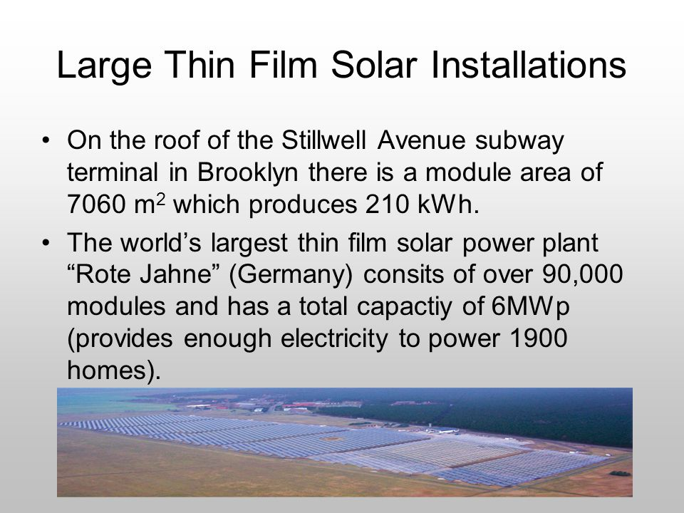 Large Thin Film Solar Installations