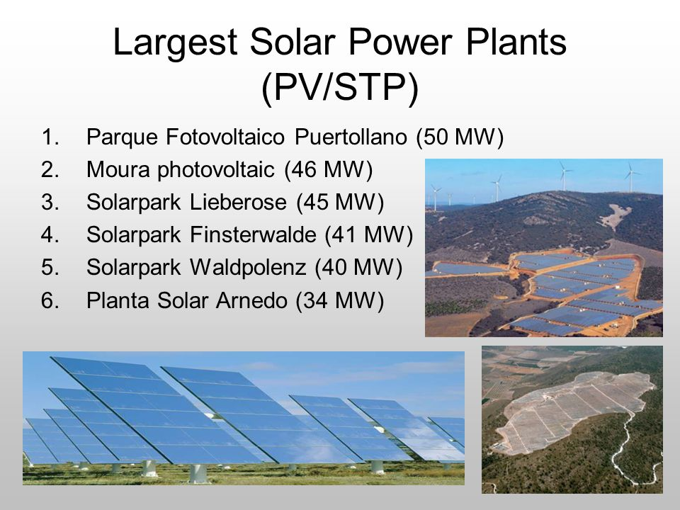 Largest Solar Power Plants (PV/STP)