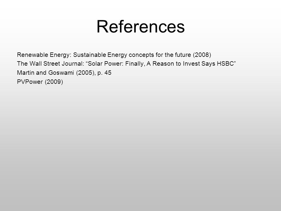 References Renewable Energy: Sustainable Energy concepts for the future (2008)