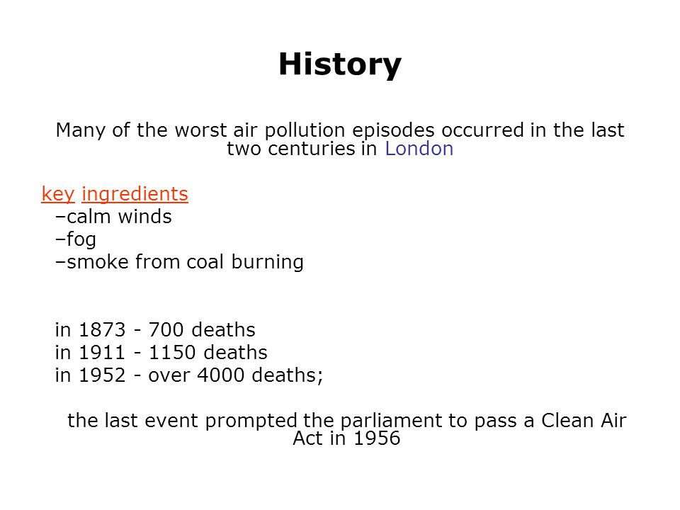 the last event prompted the parliament to pass a Clean Air Act in 1956