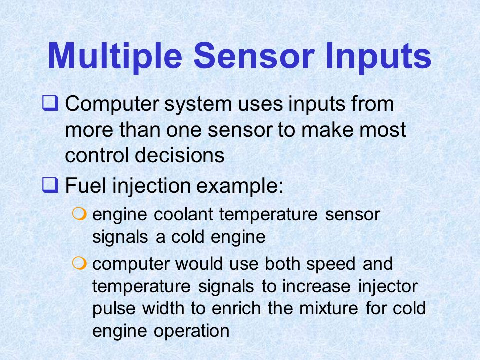 Multiple Sensor Inputs