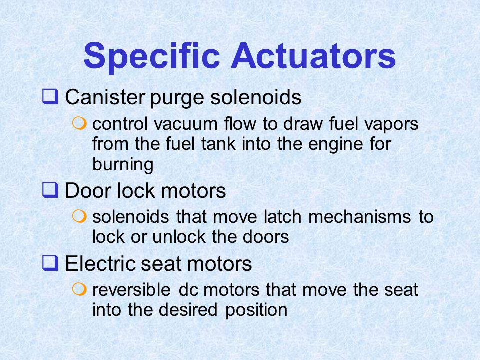 Specific Actuators Canister purge solenoids Door lock motors