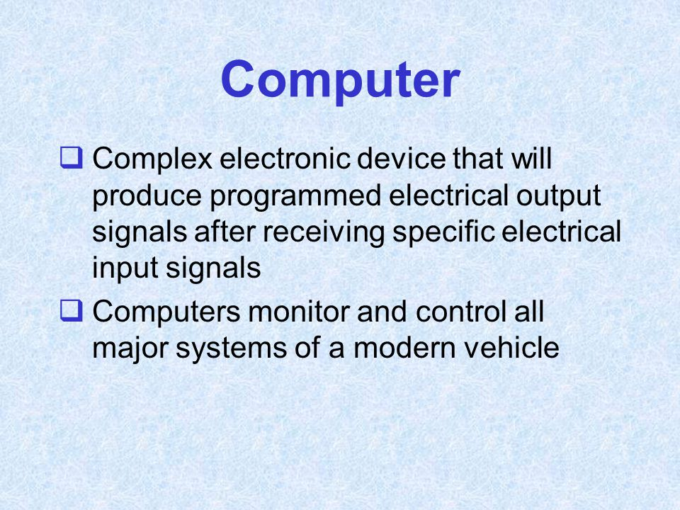 Computer Complex electronic device that will produce programmed electrical output signals after receiving specific electrical input signals.