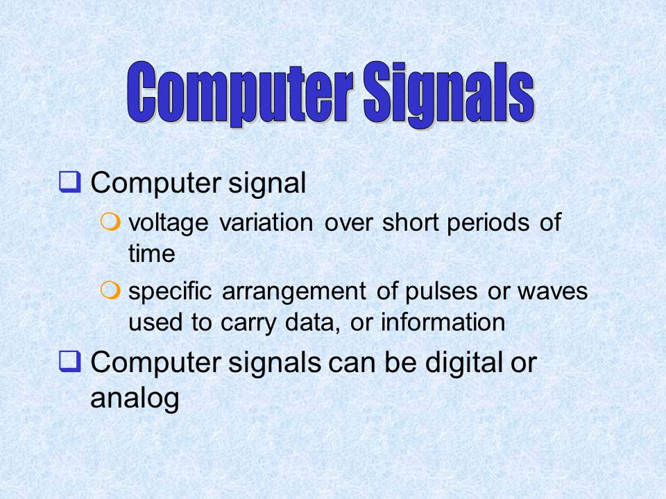 Computer Signals Computer signal