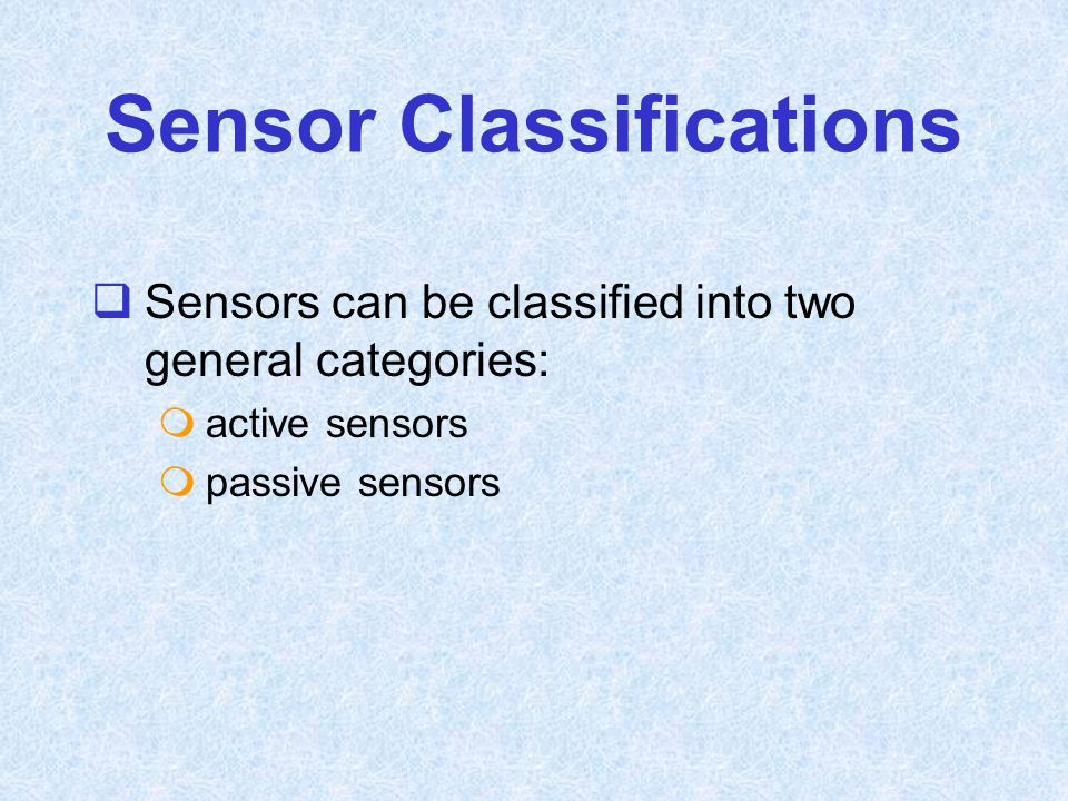 Sensor Classifications