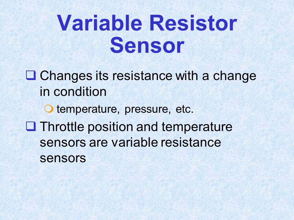 Variable Resistor Sensor