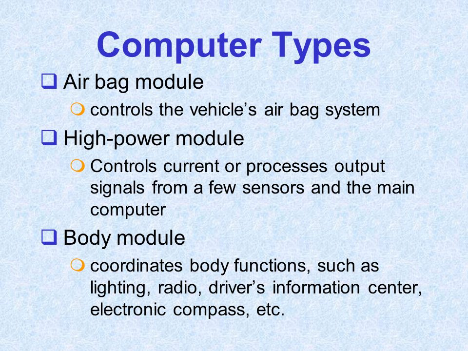 Computer Types Air bag module High-power module Body module