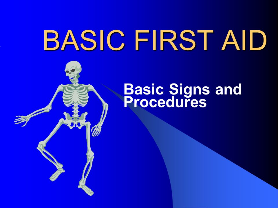 Basic Signs and Procedures