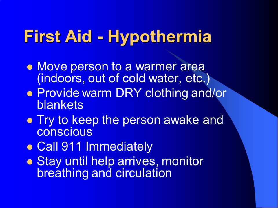 First Aid - Hypothermia