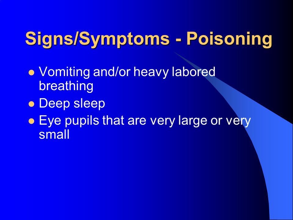 Signs/Symptoms - Poisoning