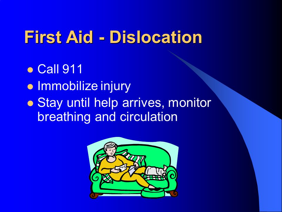 First Aid - Dislocation