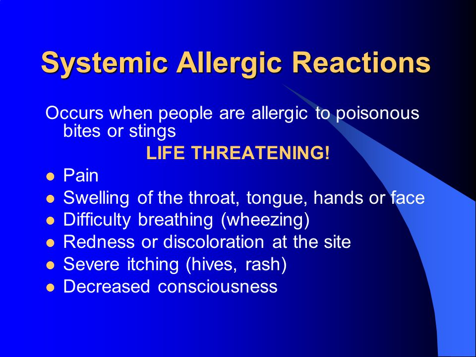 Systemic Allergic Reactions
