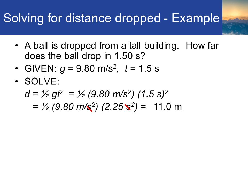 Solving for distance dropped - Example