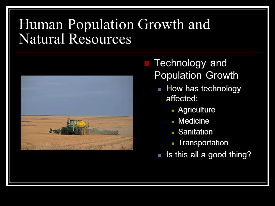 Human Population Growth and Natural Resources